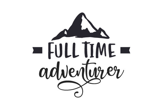 Full Time Adventurer Viajes Archivo de Corte Craft Por Creative Fabrica Crafts