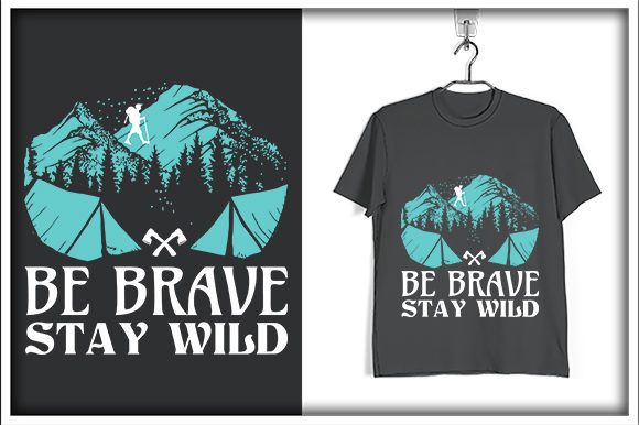 Download Free Adventure T Shirt Design Be Brave Graphic By Svg Hut Creative for Cricut Explore, Silhouette and other cutting machines.