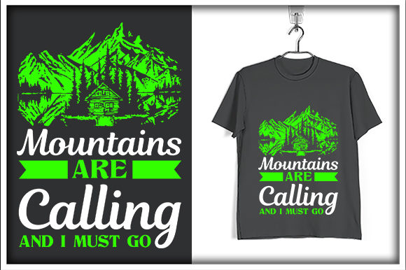 Print on Demand:  Mountains Are calling and I Must Go  Graphic Print Templates By svg_hut