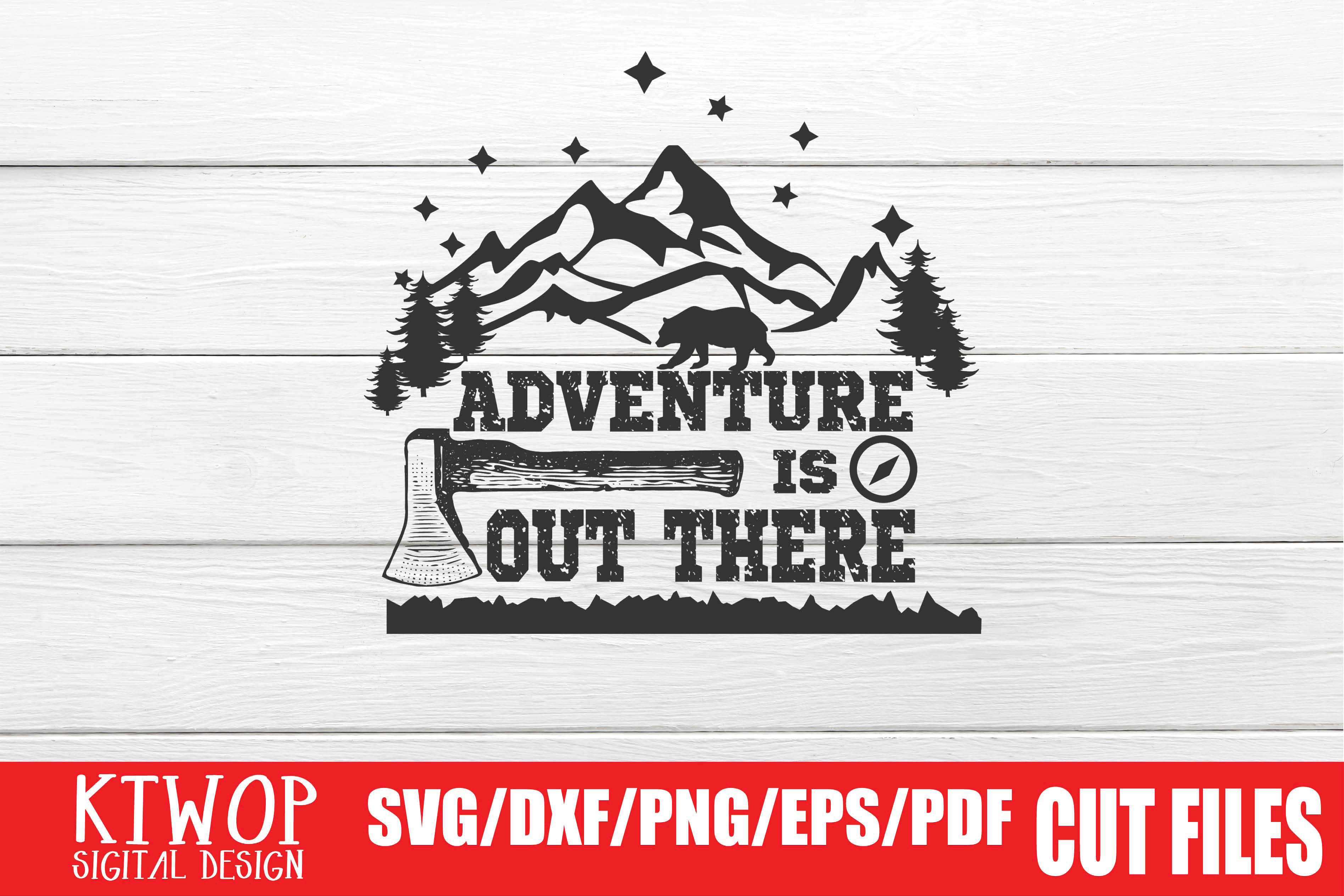 Download Free Adventure Is Out There Graphic By Ktwop Creative Fabrica for Cricut Explore, Silhouette and other cutting machines.