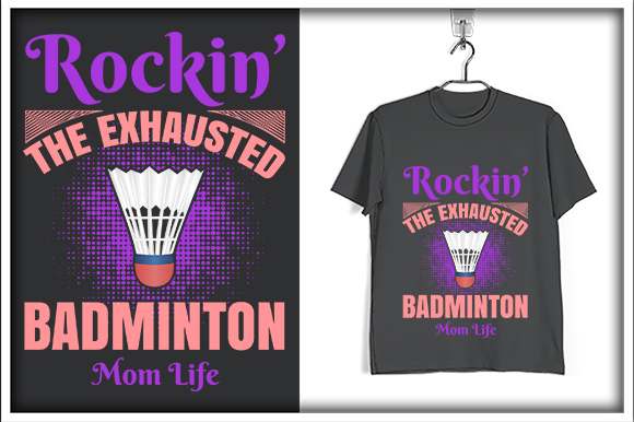 Download Free Badminton T Shirt Design Rockin The Graphic By Svg Hut for Cricut Explore, Silhouette and other cutting machines.