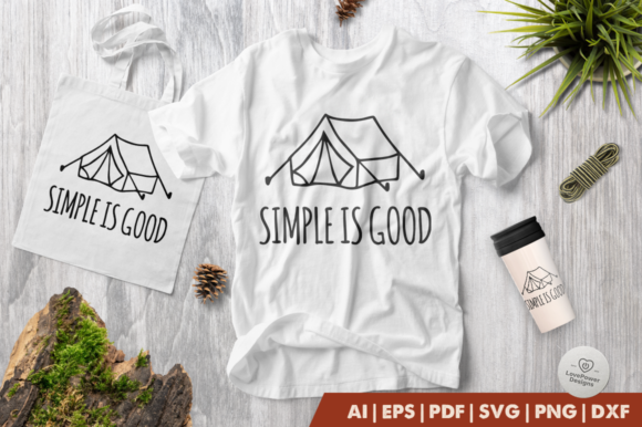 Print on Demand: Camping | Simple is Good Graphic Crafts By LovePowerDesigns