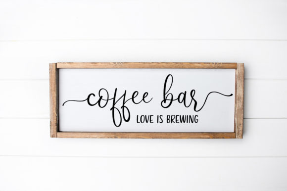 Print on Demand: Coffee Bar Love Brews Here Kitchen Sign Graphic Crafts By Simply Cut Co