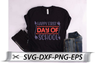 Print on Demand: Happy First Day of School Graphic Crafts By Printable Store