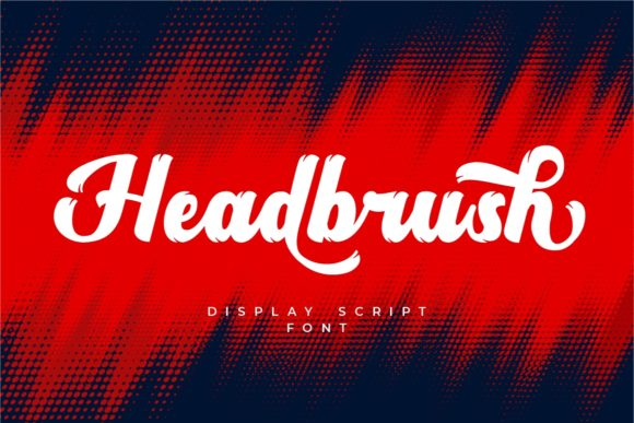 Print on Demand: Headbrush Script & Handwritten Font By putracetol