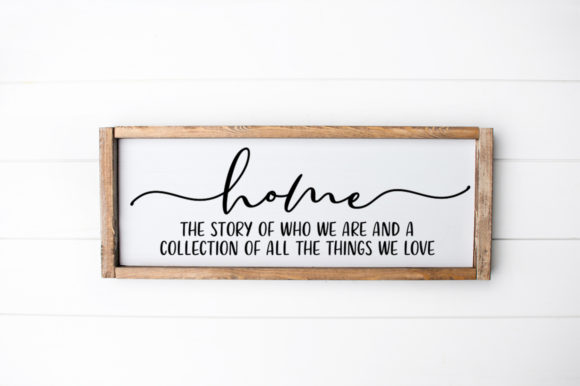 Print on Demand: Home Sign SVG - Home the Story of Graphic Crafts By Simply Cut Co