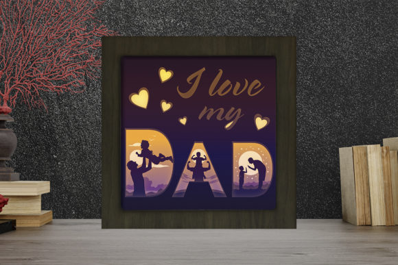 LOVE MY DAD Square Light Box Shadow Box Grafik 3D Schattenbox von LightBoxGoodMan