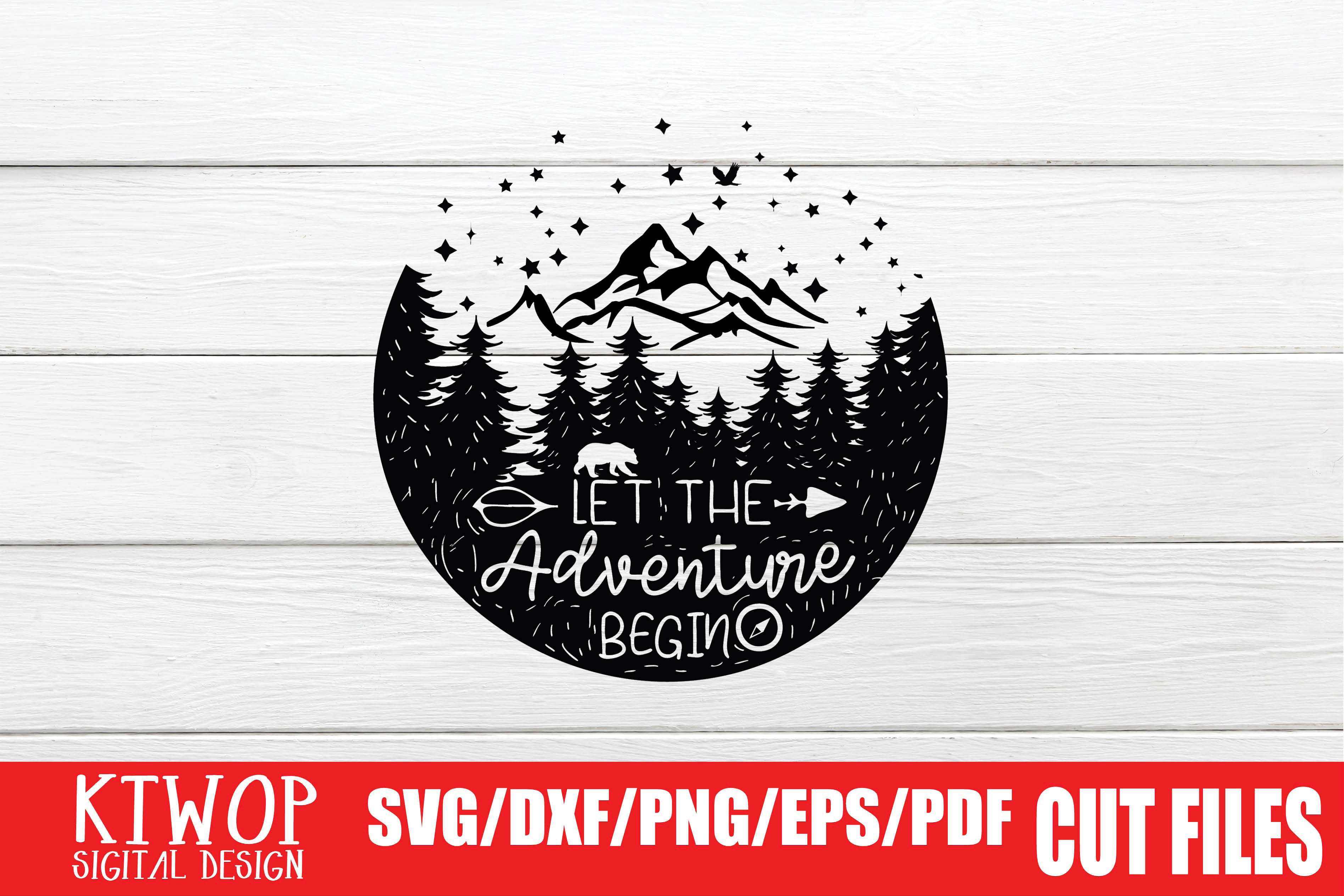 Download Free Let The Adventure Begin Graphic By Ktwop Creative Fabrica for Cricut Explore, Silhouette and other cutting machines.