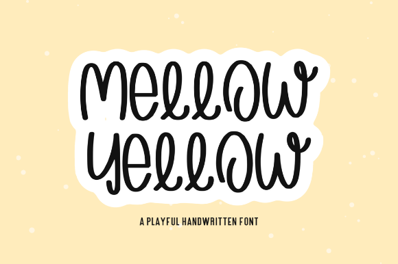 Download Free Mellow Yellow Font By Sage Makers Creative Fabrica for Cricut Explore, Silhouette and other cutting machines.