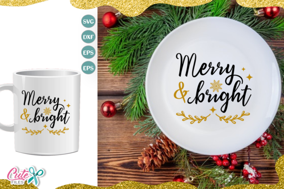 Merry and Brigh, Christmas SVG Cut File Graphic Illustrations By Cute files