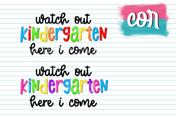 Print on Demand: Watch out Kindergarten Here I Come Graphic Crafts By designscor