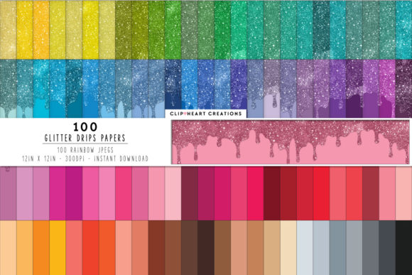 100 Glitter Drip Digital Papers Graphic Backgrounds By clipheartcreations