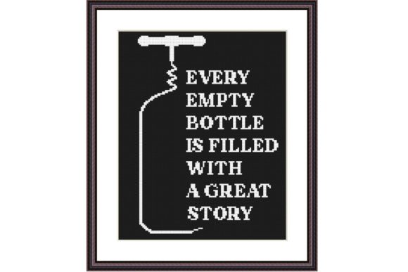 Every Empty Bottle Funny Quote X Stitch Graphic Cross Stitch Patterns By e6702 - Image 1
