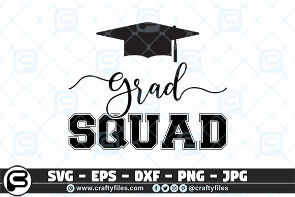Graduation Squad Graphic Crafts By Crafty Files