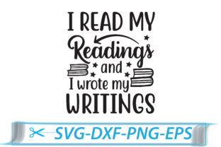 Print on Demand: I Read My Readings and I Wrote My Writings Graphic Crafts By Printable Store