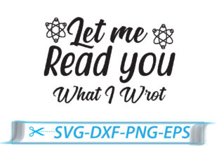 Print on Demand: Let Me Read You What I Wrote Gráfico Crafts Por Printable Store