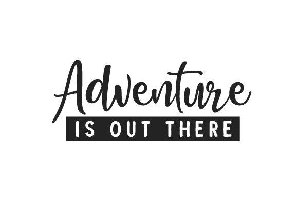 Adventure is out There Travel Craft Cut File By Creative Fabrica Crafts - Image 1
