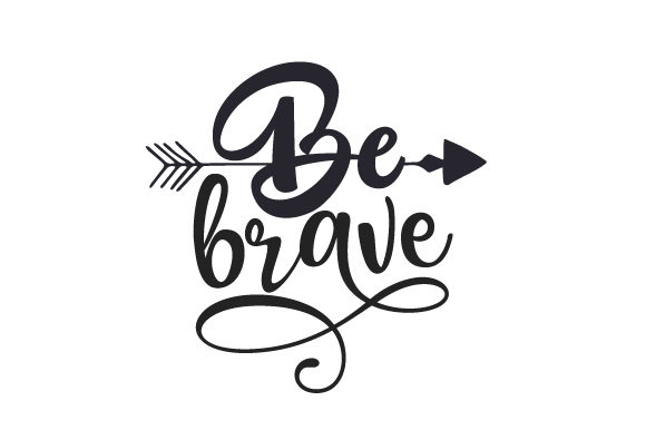 Be Brave Reisen Plotterdatei von Creative Fabrica Crafts