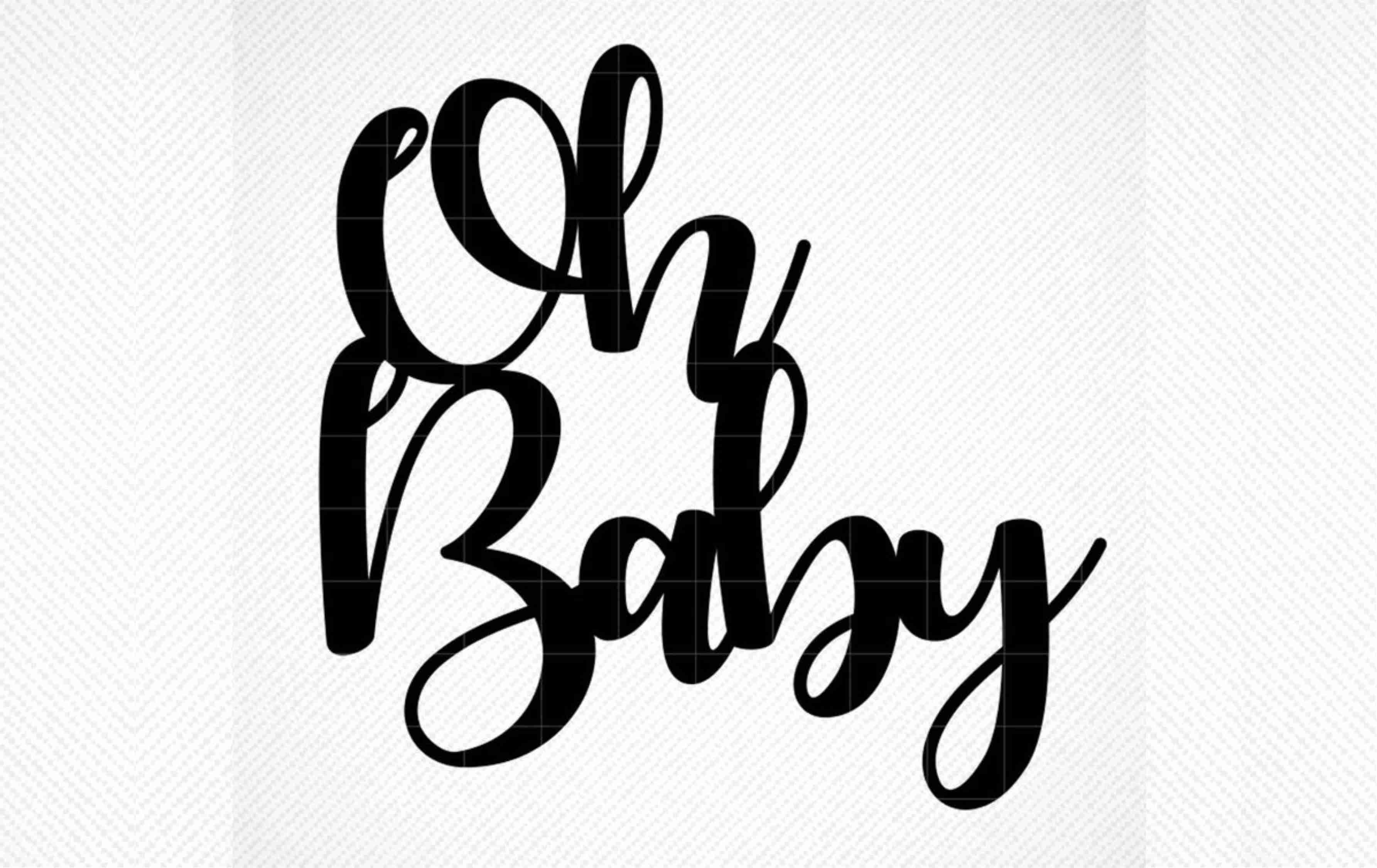Oh Baby Cake Topper Graphic SVG File