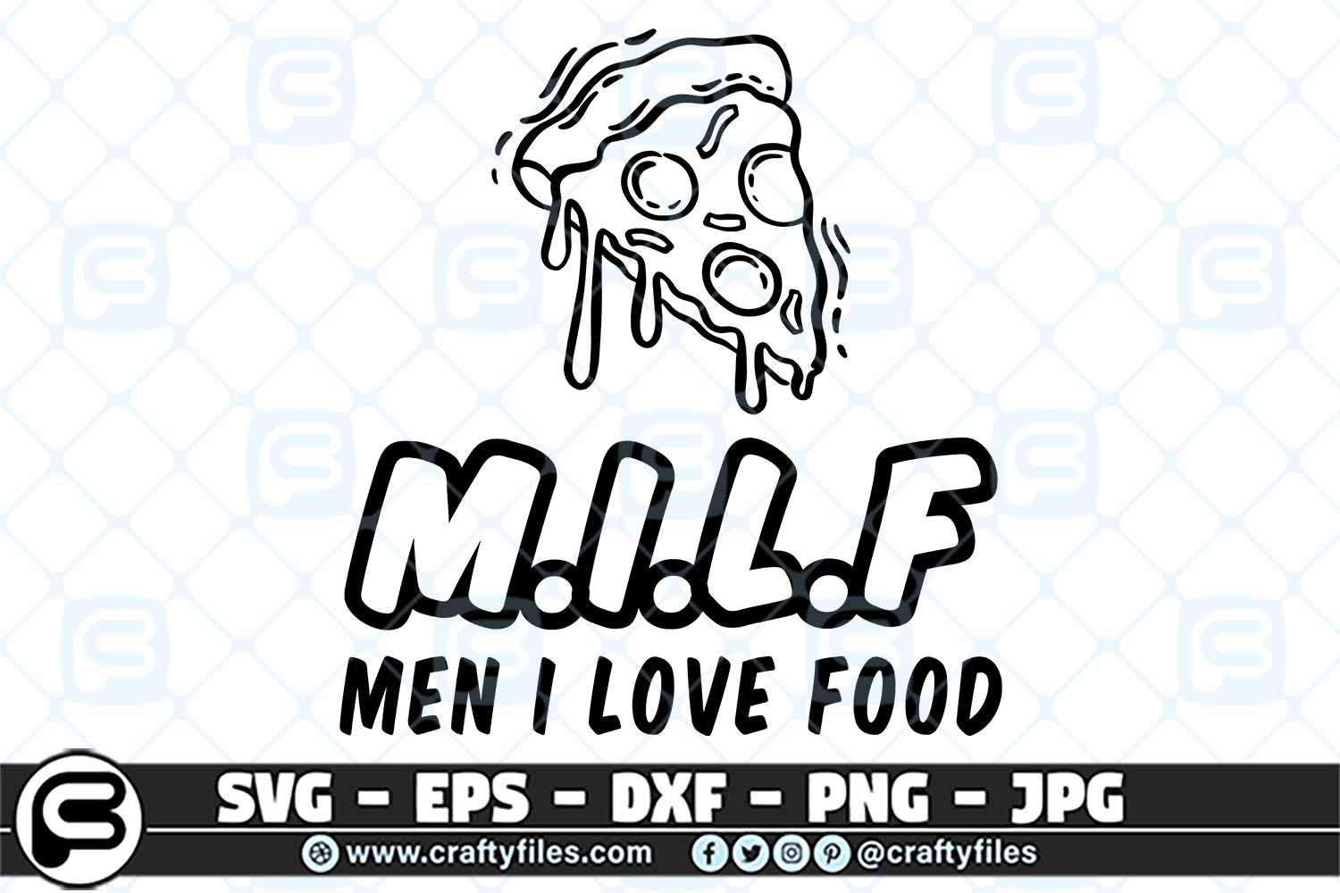Download Free Pezza Milf Man I Love Food Graphic By Crafty Files Creative for Cricut Explore, Silhouette and other cutting machines.