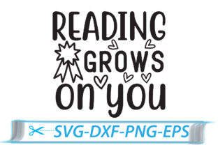 Print on Demand: Reading Grows on You Graphic Crafts By Printable Store