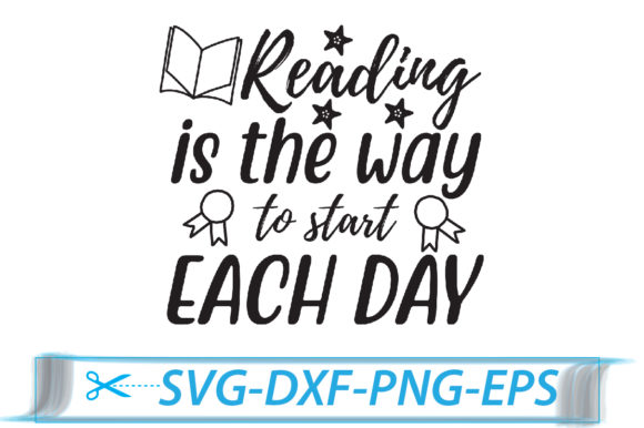 Reading is the Way to Start Each Day Graphic Crafts By Svg Store