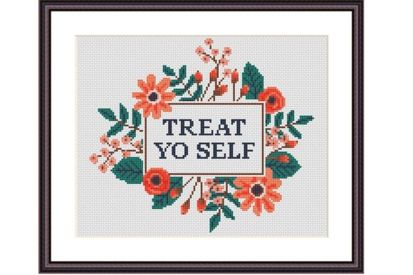 Treat Yo Self Funny Cross Stitch Pattern Graphic Cross Stitch Patterns By e6702