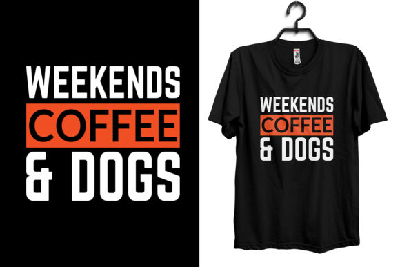 Weekend Dog T-shirt Design Graphic Print Templates By Storm Brain