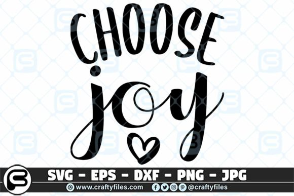 Download Free Choose Joy Heart Graphic By Crafty Files Creative Fabrica for Cricut Explore, Silhouette and other cutting machines.