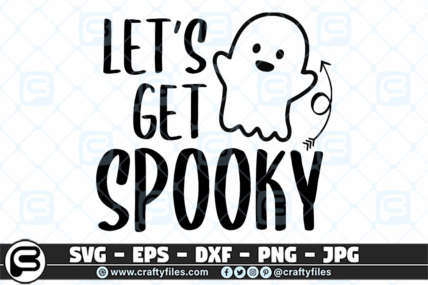 Download Free Let S Get Spooky Graphic By Crafty Files Creative Fabrica for Cricut Explore, Silhouette and other cutting machines.