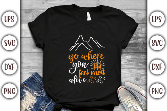 Print on Demand: Adventure Design, Go Where You Feel Graphic Print Templates By GraphicsBooth