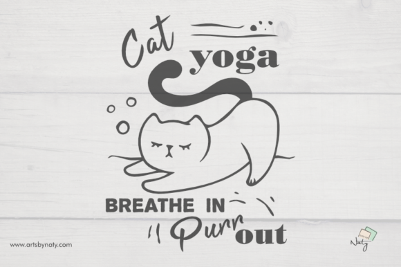 Print on Demand: Cat Yoga - Breathe in Purr out   Graphic Illustrations By artsbynaty