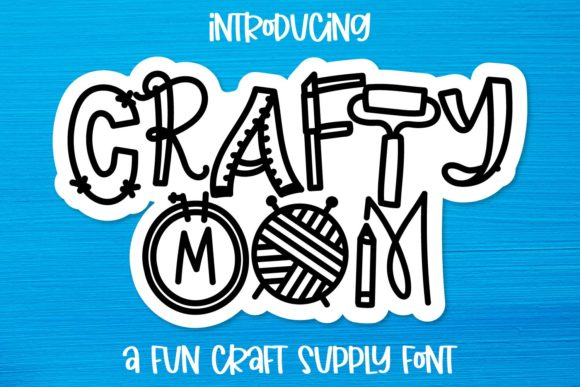 Print on Demand: Crafty Mom Display Font By Justina Tracy
