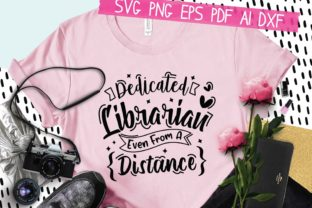 Print on Demand: Dedicated Librarian Even from a Distance Graphic Crafts By AraySVG