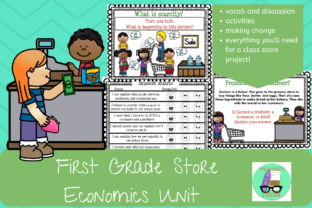 First Grade Store (PBL Economics Unit) Graphic 1st grade By Teacher's Tribe