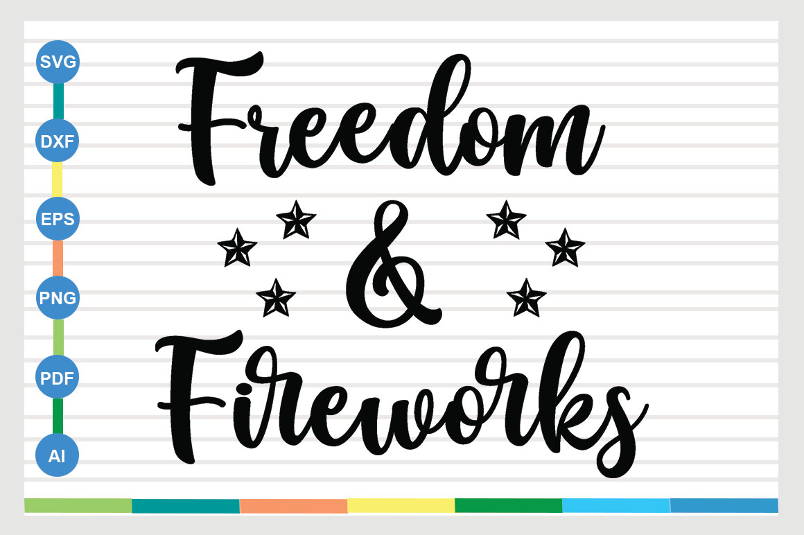 Download Free Freedom And Fireworks 4th Of July Graphic By Sajidmajid441 for Cricut Explore, Silhouette and other cutting machines.
