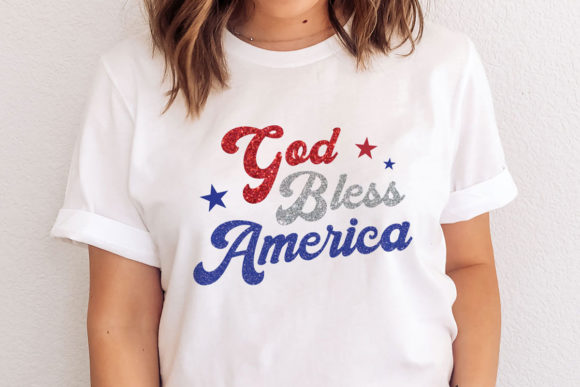 God Bless America - 4th of July Graphic Crafts By thekccollectiveco