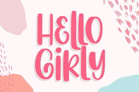 Print on Demand: Hello Girly Display Font By goodjavastudio