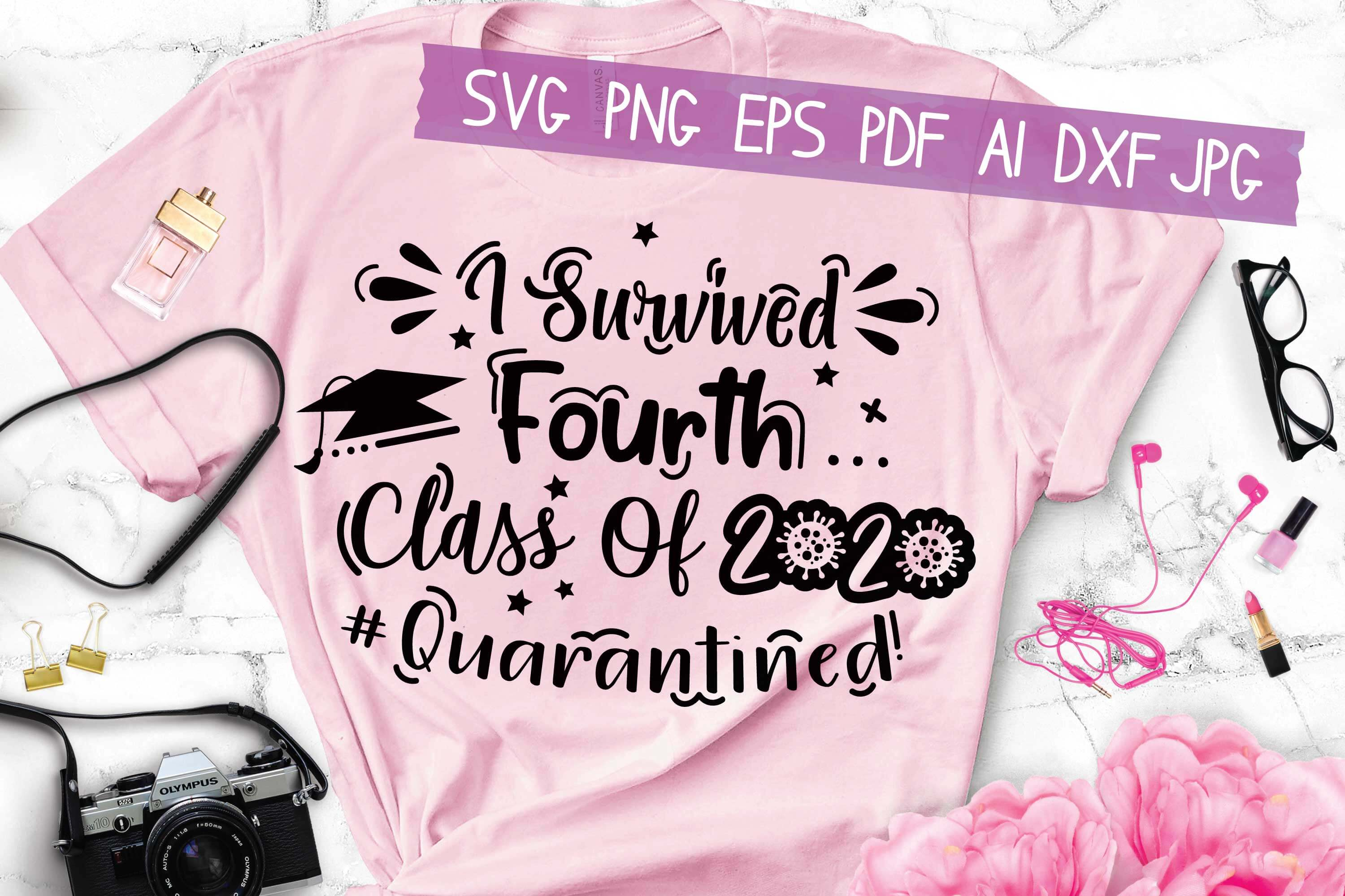 Download Free I Survived Fourth Class Of 2020 Graphic By Hkfk Studio for Cricut Explore, Silhouette and other cutting machines.