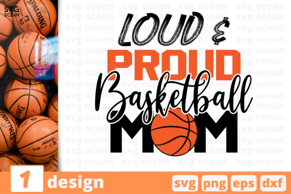 Print on Demand: Loud & Proud Basketball Mom Graphic Crafts By SvgOcean
