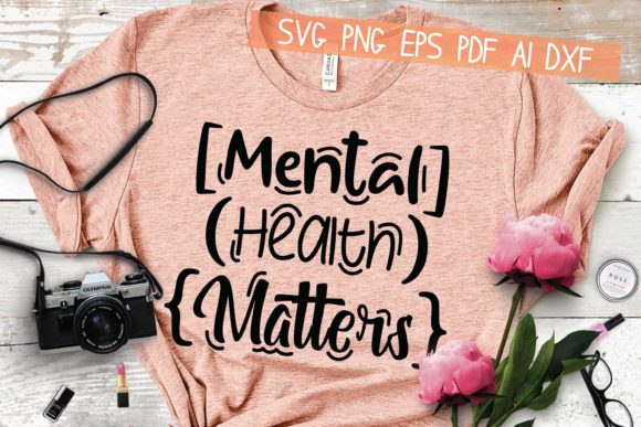 Mental Health Matters Graphic Crafts By HKFK Studio