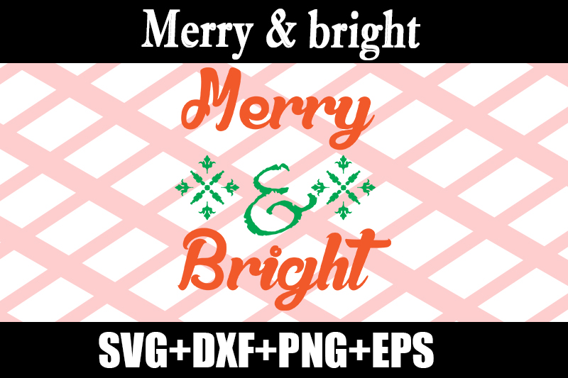 Download Free Merry Bright Graphic By Design Store Creative Fabrica for Cricut Explore, Silhouette and other cutting machines.