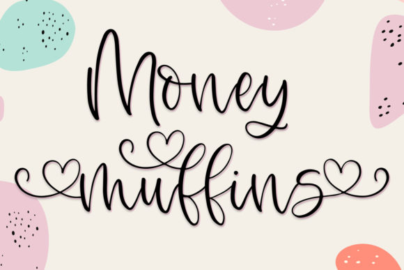 Print on Demand: Money Muffins Manuscrita Fuente Por freelingdesignhouse