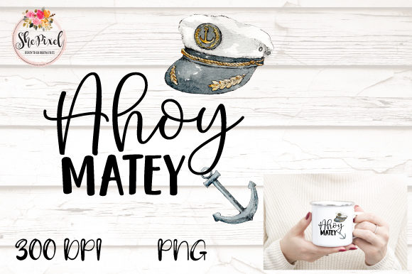 Print on Demand: Nautical Boating Clipart Ahoy Matey Graphic Crafts By ShePixel