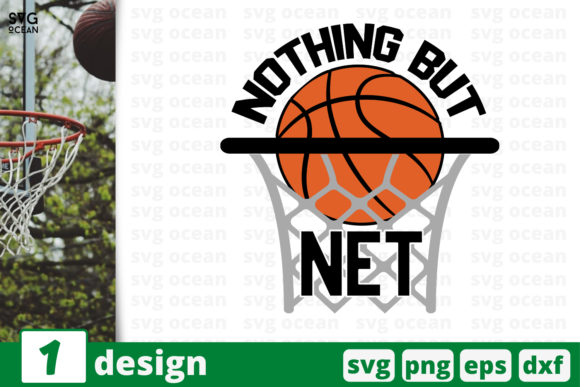 Download Free Nothing But Net Graphic By Svgocean Creative Fabrica for Cricut Explore, Silhouette and other cutting machines.