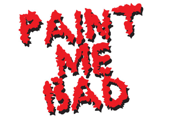 Print on Demand: Paint Me Bad Display Font By GraphicsBam Fonts