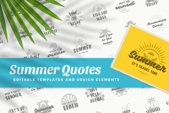 Summer Quotes & Sayings Graphic Illustrations By vasyako1984