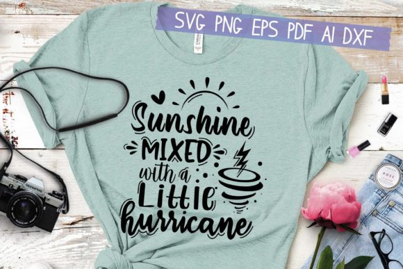 Sunshine Mixed with a Little Hurricane Graphic Crafts By HKFK Studio