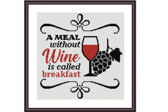 A Meal Without Wine Cross Stitch Pattern Graphic Cross Stitch Patterns By e6702 - Image 1