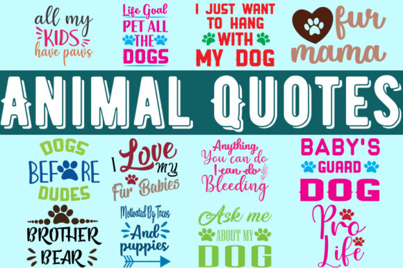 Print on Demand: Animal 12 Quotes Design Bundle Pack Graphic Print Templates By Design_store